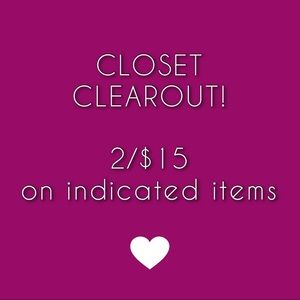 CLOSET CLEAROUT 2/$15!